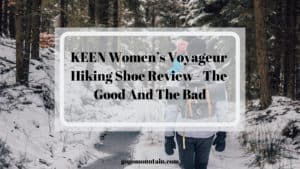 KEEN Women's Voyageur Hiking Shoe review