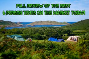 the best 6 person tents