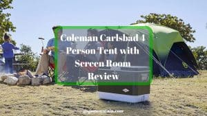 Coleman Carlsbad 4 Person Tent with Screen Room Review