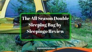 The All Season Double Sleeping Bag by Sleepingo Review