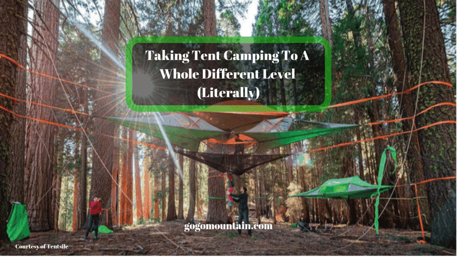 aking Tent Camping To A Whole Different Level (Literally)