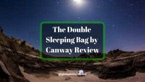 The Double Sleeping Bag by Canway Review