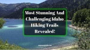 Most-Stunning-And-Challenging-Idaho-Hiking-Trails-Revealed
