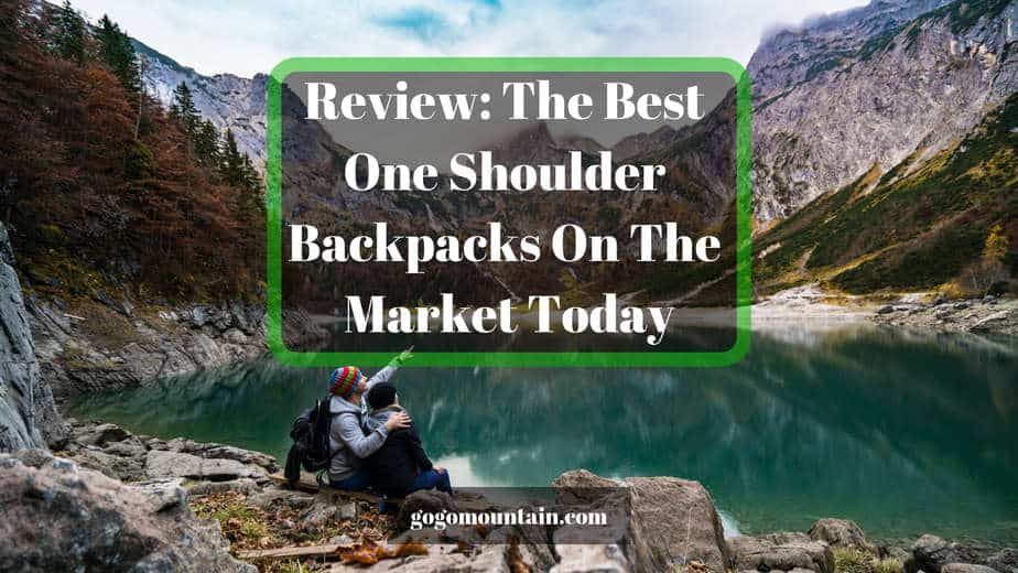 Review_ The Best One Shoulder Backpacks On The Market Today