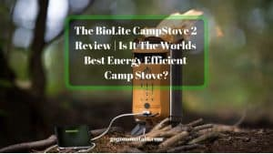 The-BioLite-CampStove-2-Review-_-Is-It-The-Worlds-Best-Energy-Efficient-Camp-Stove