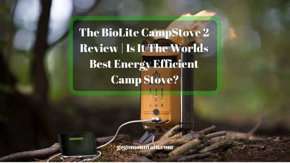 The BioLite CampStove 2 Review _ Is It The Worlds Best Energy Efficient Camp Stove_