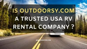 Is Outdoorsy a truster USA RV rental company