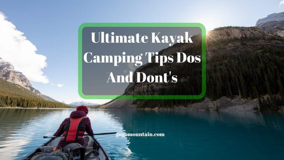 Ultimate-Kayak-Camping-Tips-Dos-And-Donts