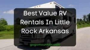 Best Value RV Rentals In Little Rock Arkansas