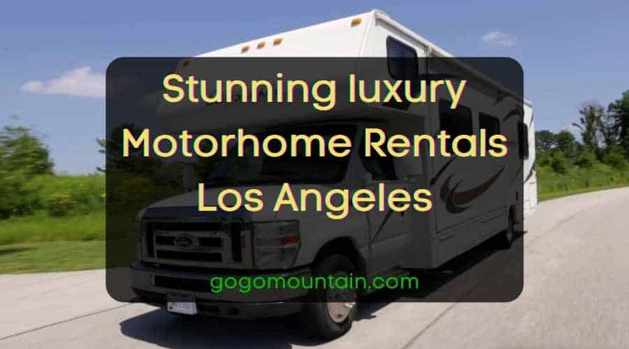 Stunning luxury Motorhome Rentals Los Angeles