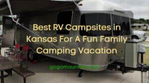 Best RV Campsites in Kansas