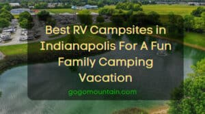 Best RV Campsites in Indianapolis