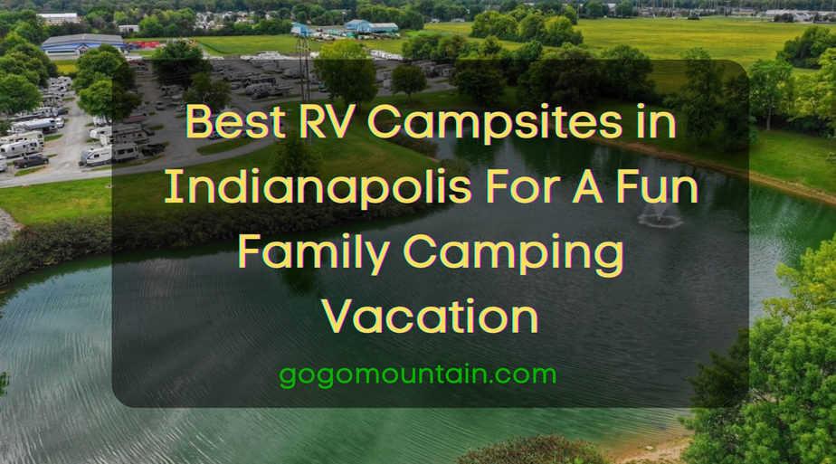 Best RV Campsites in Indianapolis