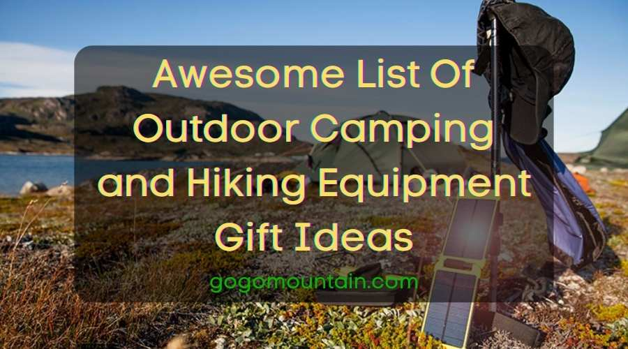 Awesome List Of Outdoor Camping and Hiking Equipment Gift Ideas