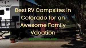 Best RV Campsites in Colorado