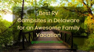 Best RV Campsites in Delaware