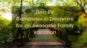 Best RV Campsites in Delaware