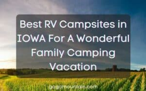 Best RV Campsites in IOWA For A Wonderful Family Camping Vacation (1)