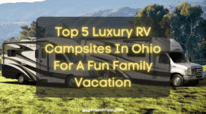 Luxury RV Campsites In Ohio