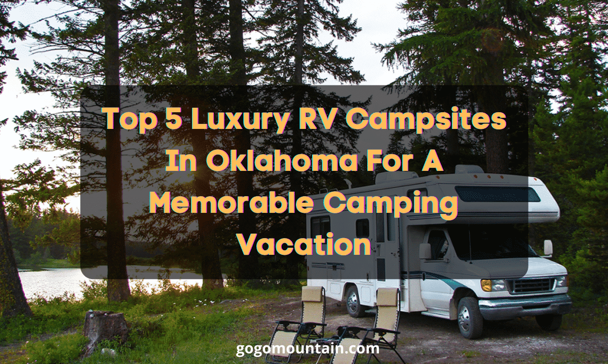 Luxury RV Campsites In Oklahoma
