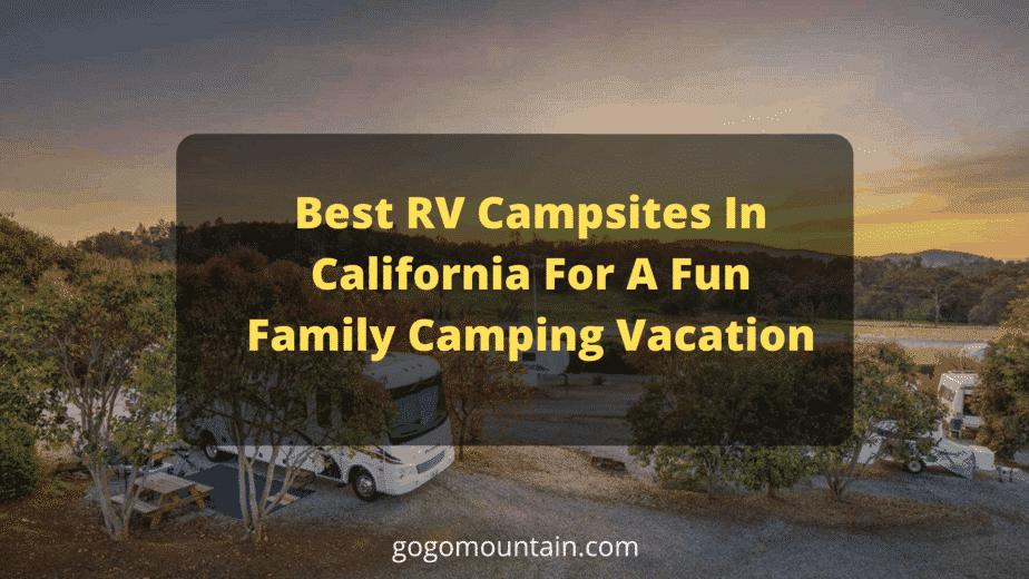 Luxury RV campsites in California